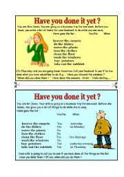 English Worksheet: Have you done it yet ? - ROLE PLAY