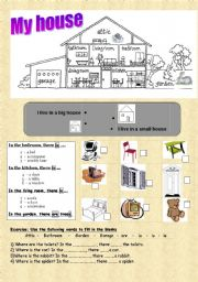 English Worksheet: Rooms of the house - I live in a big / small house - furniture - THERE IS / THERE ARE