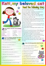 English Worksheet: KATI, MY BELOVED CAT – READING AND COMPREHENSION (KEY+B&W VERSION INCLUDED)