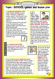 English Worksheet: Topic: School-games and lesson plan