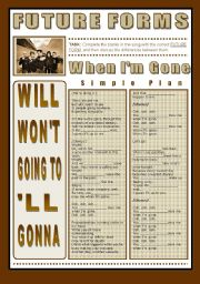 English Worksheet: SONG ACTIVITY - When I�m Gone (By Simple Plan) - Future Forms