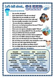 English Worksheet: LET�S TALK ABOUT SLEEP (SPEAKING SERIES 36)