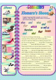 English Worksheet: Connectors - Xiomara´s shoes (with answer key) **fully editable