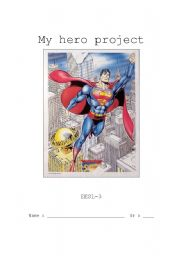 English Worksheet: My hero project