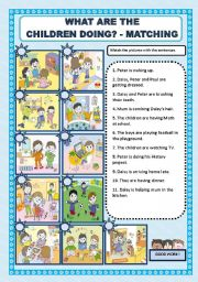 English Worksheet: WHAT ARE THE CHILDREN DOING? - MATCHING