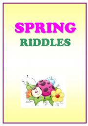 English Worksheet: SPRING RIDDLES - elementary riddles and picture cards