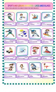 English Worksheet: Sports and leisure activities  - Likes and dislikes