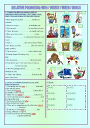 English Worksheets: RELATIVE PRONOUNS: who / when / where / which