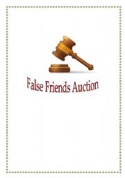 False Friends Auction