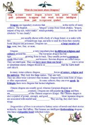 English Worksheets: What do you know about Dragons? Text to read and to complete. Questions to answer and questions to ask.