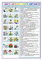 English Worksheet: HAVE TO- HAD TO -DIDN´T HAVE TO- DON´T HAVE TO-DOESN´T HAVE TO