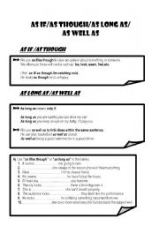 English Worksheets: AS IF/AS THOUGH/AS LONG AS/AS WELL AS