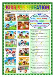 English Worksheets: KIDS & RECREATION ( 2 pages + answer key)