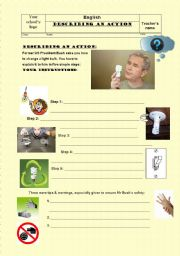 Describing an action: Help President Bush to change a light bulb (with key)