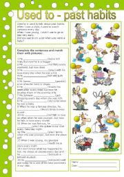 English Worksheet: USED TO - PAST HABITS (editable, with key)