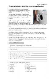 English Worksheet: Housewife takes washing machine repair man hostage - Reading