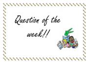 English Worksheets: Questions of the Week!