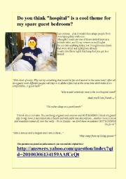 English Worksheet: Funny communication activity about room decoration and hospitals and quick a reading B2 level.