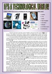 English Worksheet: The world of technology: kids� addiction to the web!