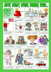 English Worksheets: HOW, WHAT, WHEN, WHERE, WHO...