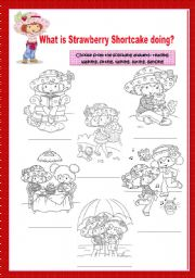 English Worksheets: What is Strawberry Shortcake doing?