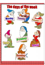 English Worksheet: The days of the week with the seven dwarves-classroom poster+ten activities