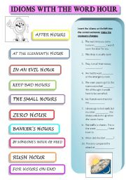 English Worksheets: IDIOMS WITH THE WORD HOUR