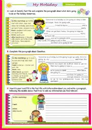 English worksheet: Writing Series (21) - My Routine on a holiday - 2nd lesson of 45 minutes on the topic for Upper Elementary and Lower Intermediate stds