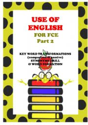 English Worksheet: USE OF ENGLISH - key word, word formation, synonyms