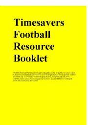 English Worksheet: Timesavers Football Resource Booklet