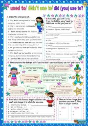 English Worksheet: Used To / didn�t use to/ Did (you) use to?  for Upper Elementary/ Lower Intermediate students
