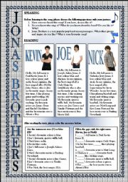 English Worksheet: Jonas Brothers, Keep It Real-4 SKILLS LESSON (READING, SPEAKING, LISTENING, WRITING), FULLY EDITABLE, KEY INCLUDED