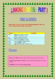 English Worksheet: Linking words part 1: Time clauses and contrast clauses