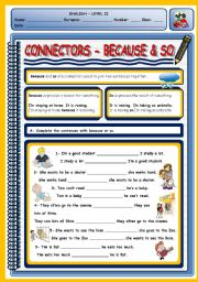 English Worksheets: CONNECTORS - BECAUSE & SO