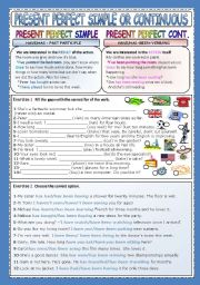 English Worksheet: PRESENT PERFECT SIMPLE OR CONTINUOUS