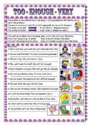 English Worksheet: TOO - ENOUGH - VERY