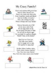 English Worksheet: MY CRAZY FAMILY (Song/ poem)