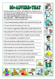English Worksheets: SO+ADVERB+THAT