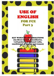 English Worksheets: USE OF ENGLISH - part 3 (key word transformations)