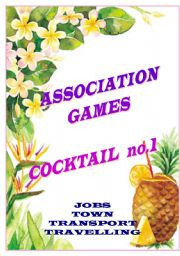 English Worksheet: association games cocktail no.1