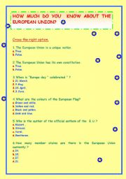 HOW MUCH DO YOU KNOW ABOUT THE EUROPEAN UNION? A QUIZ TEST ABOUT E. U.