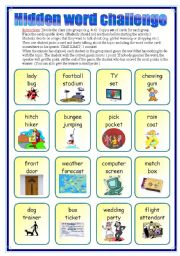 English Worksheet: HIDDEN WORD CHALLENGE - a fun game (speaking)