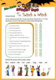 English Worksheets: Video Session: Scooby Doo - To switch a witch!