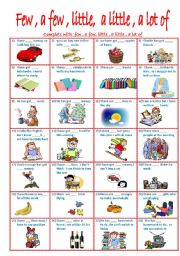 English Worksheet: few, a few, little , a little , a lot of ___editable ____