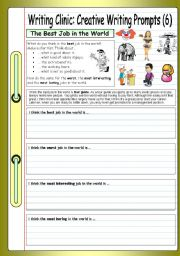 English Worksheet: Writing Clinic: Creative Writing Prompts (6) - The Best Job in the World