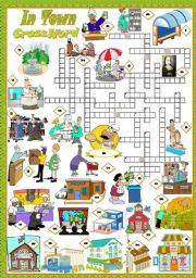 English Worksheets: IN TOWN - Crossword