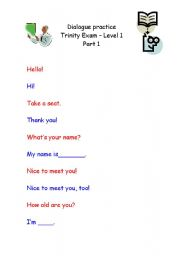 English Worksheet: Dialogue practice for Trinity Exam Level 1