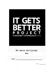 It gets better: no more bullying!