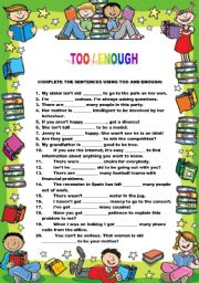 English Worksheets: Too / Enough