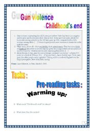 English Worksheet: GUN VIOLENCE - CHILDHOOD�S END - USA (COMPREHENSIVE PROJECT - 9 pages - 22 tasks + ANSWER KEY).